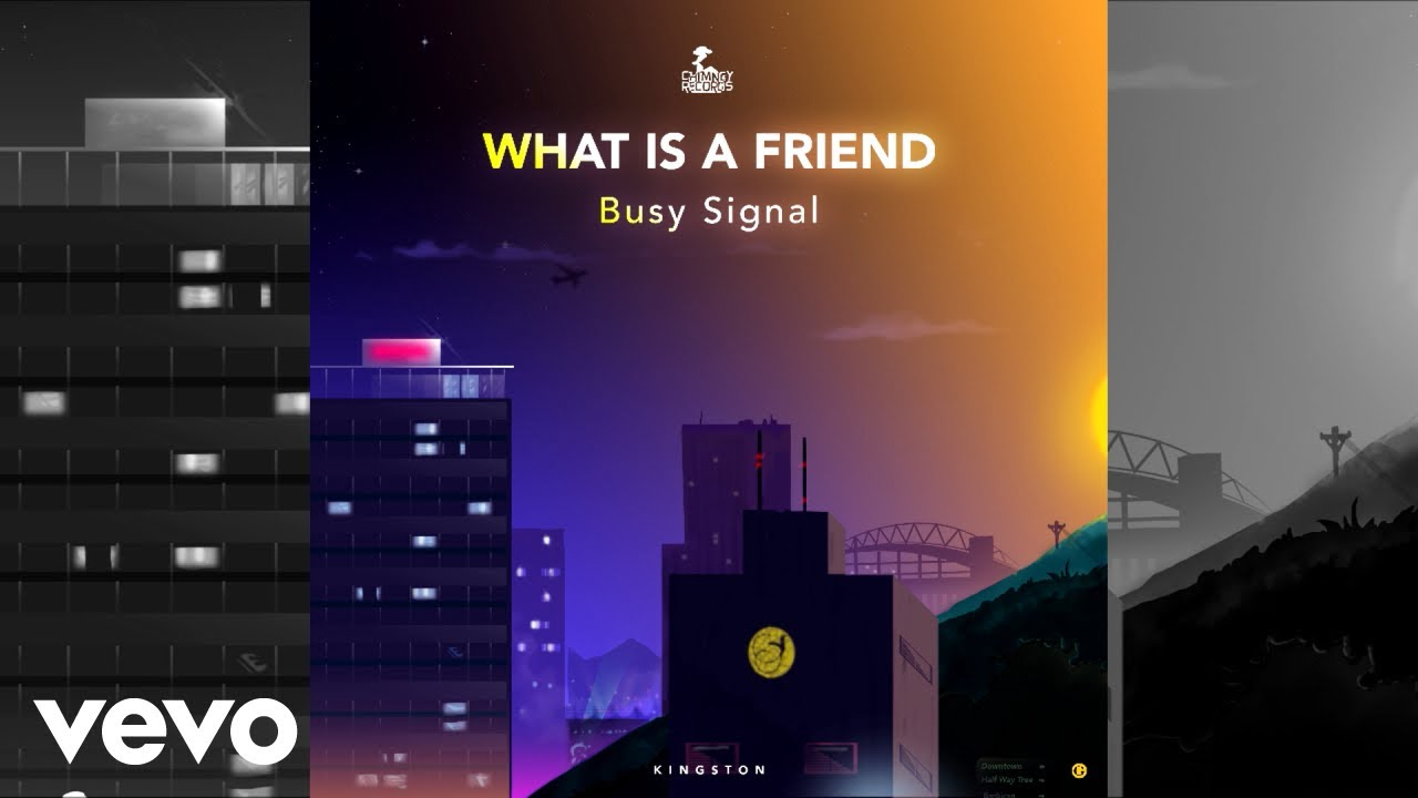 Download Busy Signal - What Is A Friend (Official Audio)