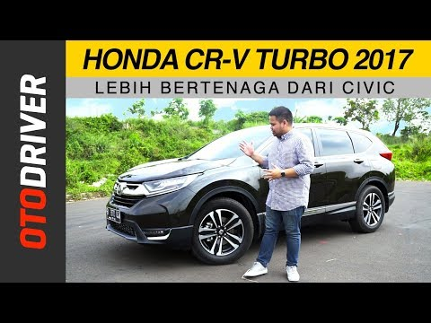 Honda CR-V Turbo 2017 Review Indonesia | Test Drive | OtoDriver
