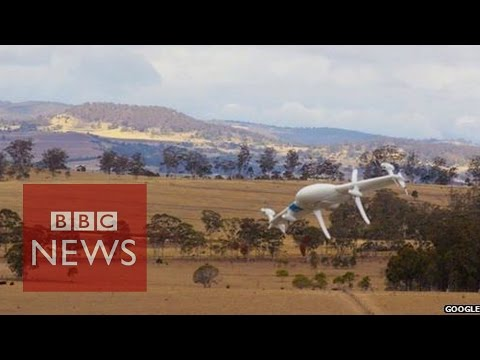 Google reveals Project Wing drones - BBC News