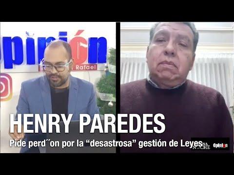 """Henry Paredes pide perdón por la """"desastrosa"""" gestión de Leyes"""