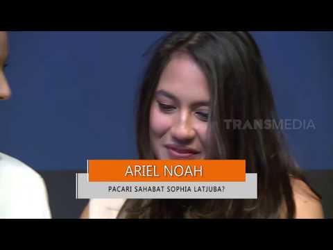 Ariel Noah Pacari Sahabat Sophia Latjuba? | SELEBRITA SIANG (22/10/19)