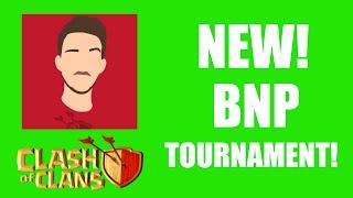 Clash Of Clans - New BNP Tournament!