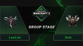 WC3 - LawLiet vs. Soin - Groupstage - DreamHack WarCraft 3 Open: Summer 2021 - Asia