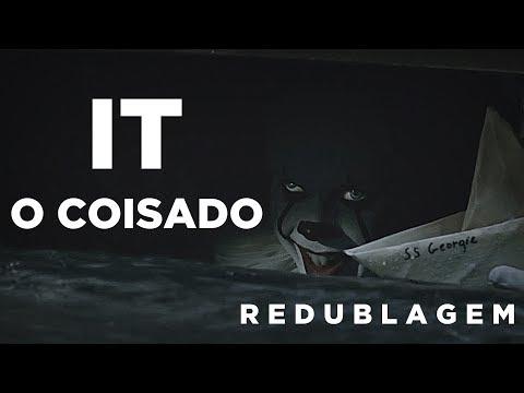 It: O Coisado (Paródia Redublagem)