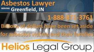 Greenfield Asbestos Lawyer & Attorney - Indiana