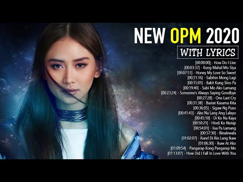 Bagong OPM Tagalog Love Songs 2020 With Lyrics  - Top 50 Tagalog Love Songs Lyrics Best Collection