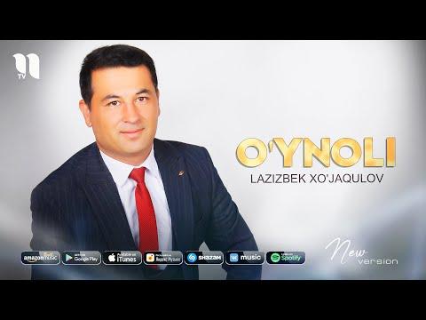Lazizbek Xo'jaqulov - O'ynoli