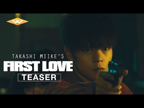 FIRST LOVE (2019) Official Teaser | Takashi Miike Film