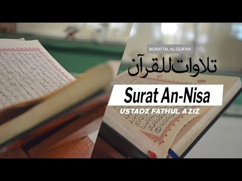 Surat An Nisa 004 Ayat 27 S D 33 Ustadz Fathul Aziz Lombok