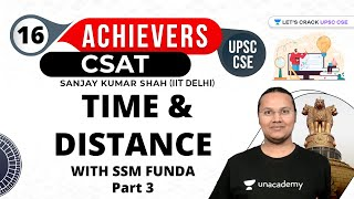 UPSC CSE Achievers | Time \u0026 Distance | With SSM FUNDA | Part 3 | UPSC CSE/IAS 2021/22  #csat #upsc