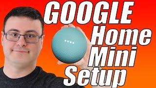 The Google Home Mini Full Setup Video
