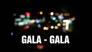 GALA - GALA | Lirik | Rhoma Irama