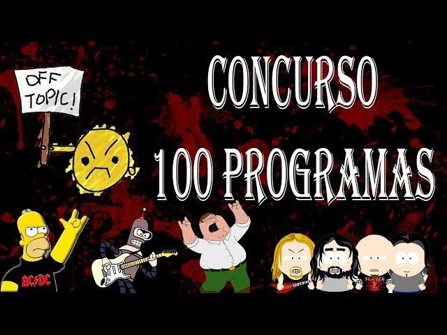 Vídeo para participar en el Concurso del programa nº 100