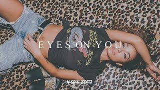 """Eyes On You"" - R&B/Hiphop Instrumental/Type beat New2018 *SOLD (Prod.N-SOUL BEATZ)"