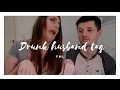 DRUNK HUSBAND TAG!