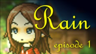 [Maple Series] Rain ~ Episode 1