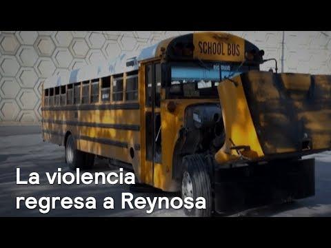 Nueva jornada de enfrentamientos en Reynosa - En Punto con Denise Maerker