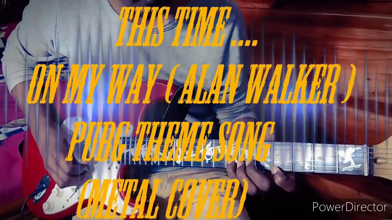 On My Way - Alan Walker - (Guitar Metal Cover By SRV ...