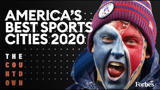 The Best Sports Cities In America 2020 | The Countdown | Forbes