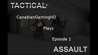 CanadianGamingHD Plays: Roblox - Tactical Assault (PC)