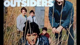 The Outsiders / Bend Me Shape Me