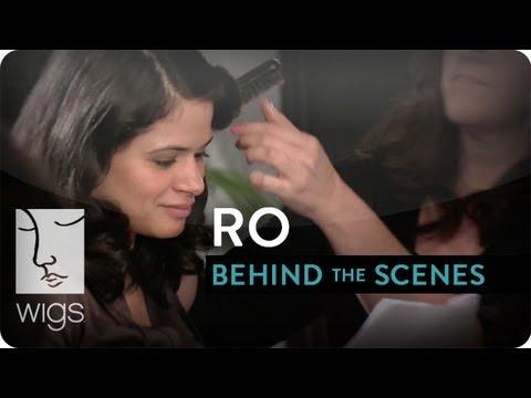Ro -- Behind the Scenes   WIGS