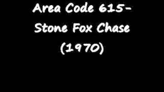 Area Code 615-Stone Fox Chase(1970)