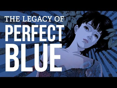The Legacy of 'Perfect Blue'