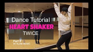 "TWICE(트와이스) ""Heart Shaker"" _ Lisa Rhee Dance Tutorial"