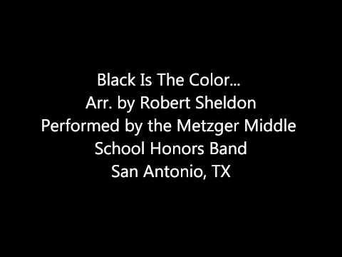 Black Is The Color... arr. Robert Sheldon