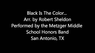 Black Is The Color... arr. Robert Sheldon