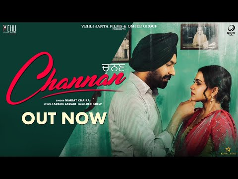 Channan - Nimrat Khaira (Full Song)Tarsem Jassar, Simi Chahal | Latest Punjabi Songs 2019