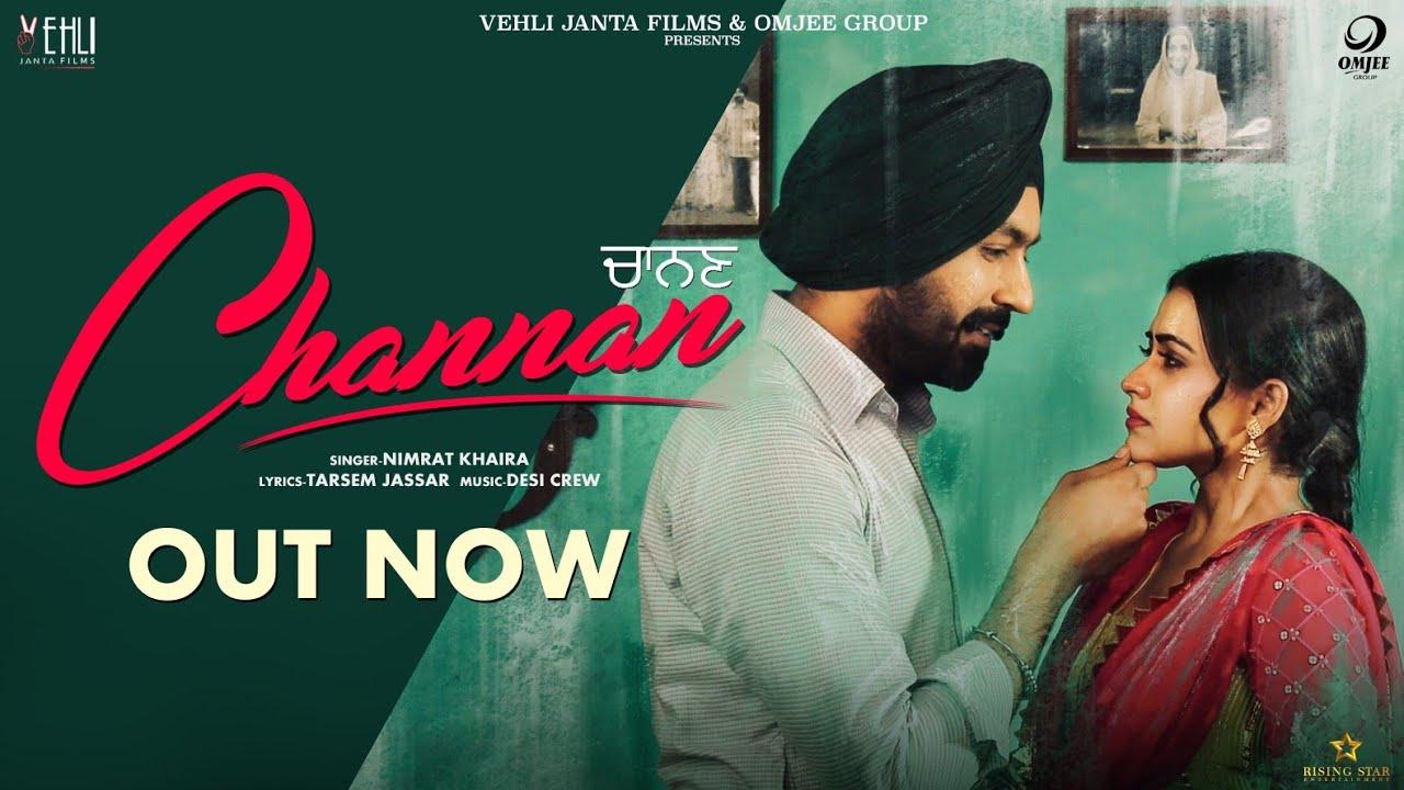 Channan - Nimrat Khaira (Full Song)Tarsem Jassar, Simi Chahal   New Punjabi Songs 2019
