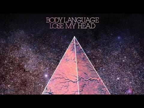 Клип Body Language - Lose My Head