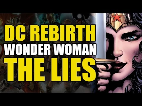 The Untold Truth of Wonder Woman (Wonder Woman Rebirth Vol 2: The Lies)