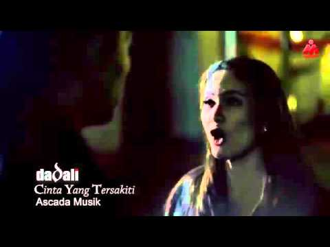 "DEDALI""CINTA YANG TERSAKITI (OFFICIAL VIDEO)"