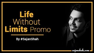 Life without limits - Hindi Motivational PROMO by Sajan Shah