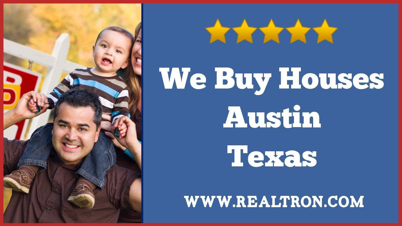 We Buy Houses Austin - REALTRON - (512) 258-0909