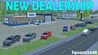 Farming Simulator 17 | New Ford Dealership | Preparing For Grand Opening