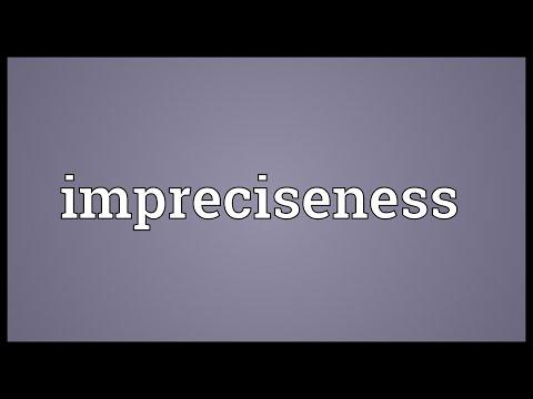 Header of impreciseness