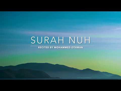 Surah Nuh - سورة نوح | Mohammed Othman | English Translation