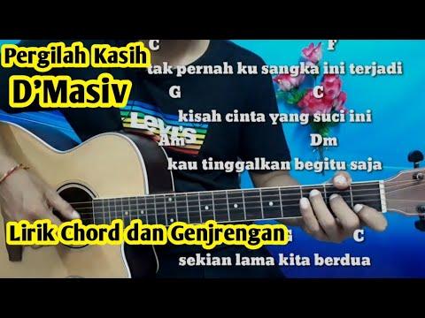 Kunci Gitar D'Masiv Pergilah Kasih - Tutorial Gitar By Darmawan Gitar