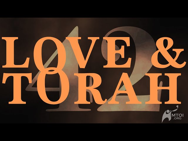Love and Torah   Part 42
