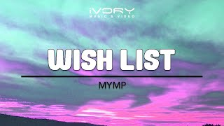 Watch Mymp Wish List video