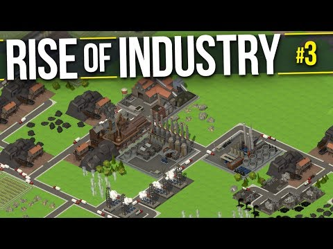 Rise of Industry | PART 3 | TURNING A PROFIT