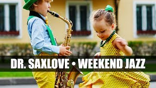 Weekend Jazz • 2 Hours Smooth Jazz Saxophone Instrumental Music for Relaxing and Study
