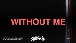 Halsey ft. Juice WRLD - Without Me (Lyrics)