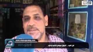 تجار سوهاج: الحكومة بتاخد ضرايب بس.. ومواطنين: لينا رب اسمه الكريم