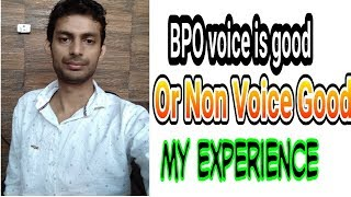 My Experience with BPO Non Voice process - Call centre international Voice and non voice  job