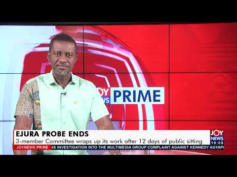 Update: 3-member Committee wraps up its work after 12 days of public sitting - Joy News (16-7-21)